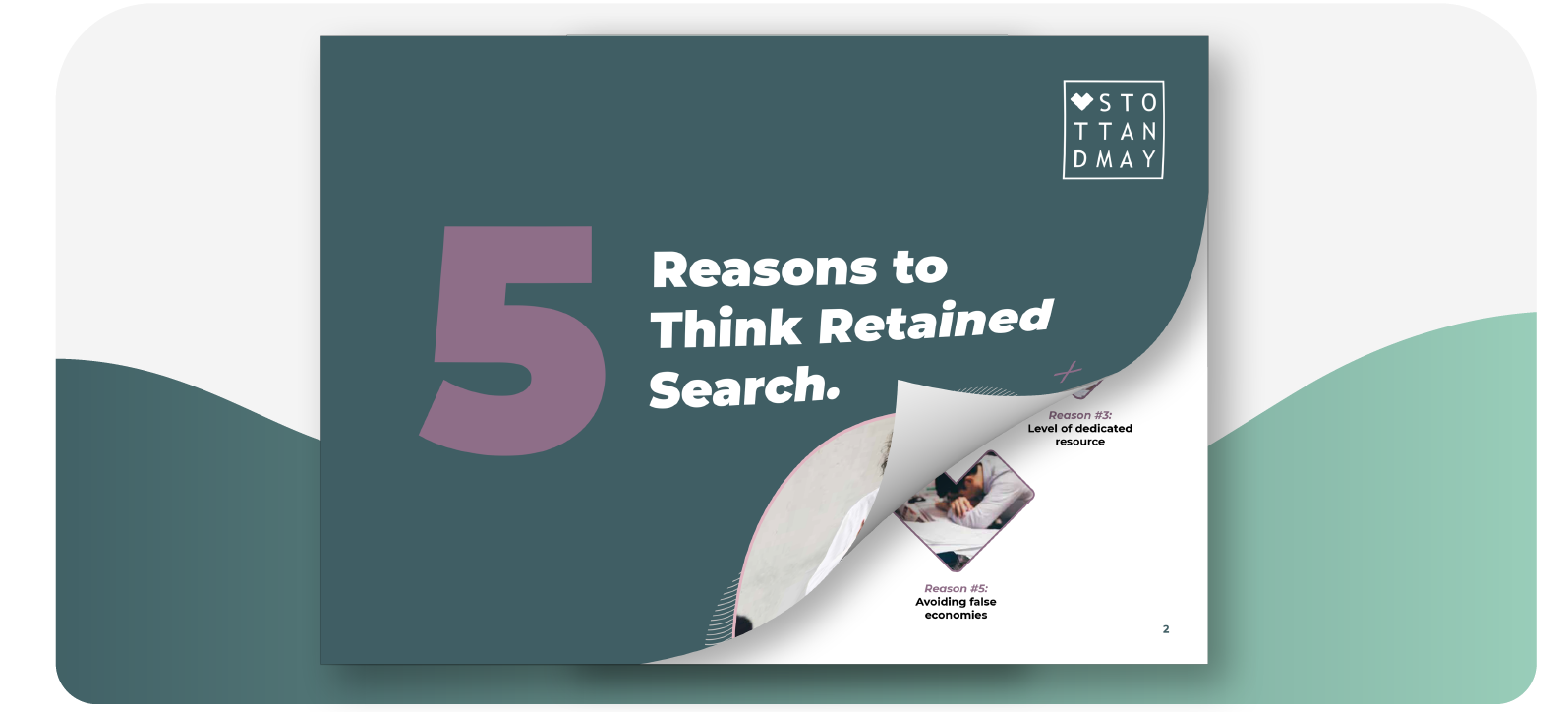 Stott and May 5 Reasons to Think Retained Search Guide